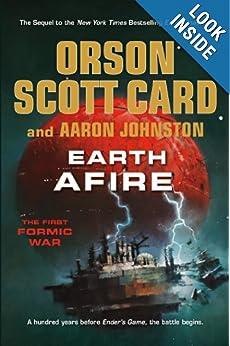 Earth Afire - Orson Scott Card,Aaron Johnston