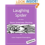 Laughing Spider and other Shorts Sometimes Shocking
