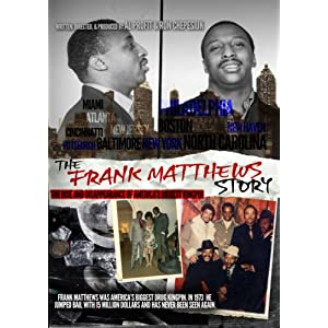 The Frank Matthews Story  : the life and disappearance of America's biggest kingpin
