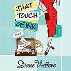 That Touch of Ink: A Mad for Mod Mystery, Book 2 Hörbuch von Diane Vallere Gesprochen von: Susie Berneis