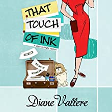 That Touch of Ink: A Mad for Mod Mystery, Book 2 Audiobook by Diane Vallere Narrated by Susie Berneis