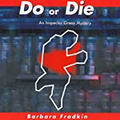 Do or Die: An Inspector Green Mystery | Barbara Fradkin