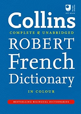 Collins Robert French Dictionary (Collins Complete and Unabridged)