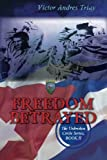 img - for By Victor Andres Triay Freedom Betrayed (The Unbroken Circle) [Paperback] book / textbook / text book