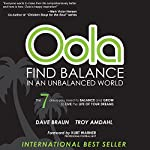 Oola: Find Balance in an Unbalanced World | Dave Braun,Troy Amdahl
