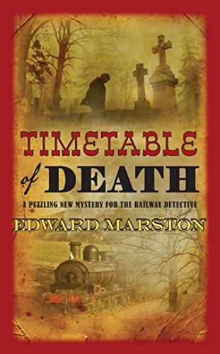 Timetable of Death (Railway Detective Series)