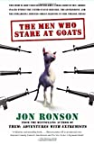 The Men Who Stare at Goats (0743270606) by Jon Ronson