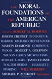 img - for The Moral Foundations of the American Republic, Third Edition: 3rd (Third) edition book / textbook / text book