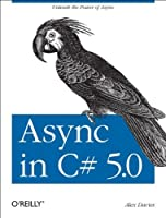 Async in C# 5.0 Front Cover