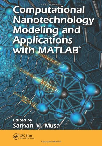 Computational Nanotechnology: Modeling and Applications with MATLAB® (Nano and Energy)