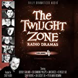 img - for The Twilight Zone Radio Dramas, Volume 4 (Fully Dramatized Audio Theater hosted by Stacy Keach) book / textbook / text book