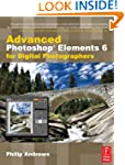 Advanced Photoshop Elements 6 for Dig...