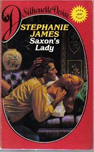 Saxon's Lady by Stephanie James