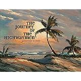 The Journey of the Highwaymen