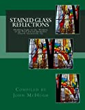 img - for Stained Glass Reflections: Shedding Light on the Windows of the First United Methodist Church, Gainesville, Ga. book / textbook / text book