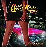 Dangerous by Wild Rose [Music CD]