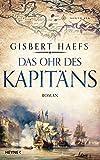 Gisbert Haefs: Das Ohr des Kapit�ns