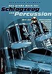 Das gro�e Buch f�r Schlagzeug und Per...