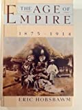 The Age of Empire, 1875-1914: (History of Civilization) (0394563190) by Eric J. Hobsbawm