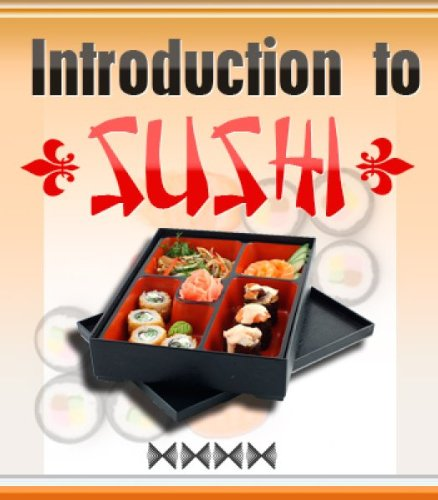 Mastering The Art Of Sushi: Everything You've Ever Wanted To Know About Sushi