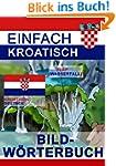 Einfach Kroatisch - Bildwörterbuch