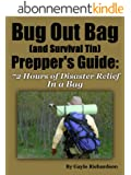 Bug Out Bag: What Should a Prepper Pack For Those Critical First 72 Hours (English Edition)