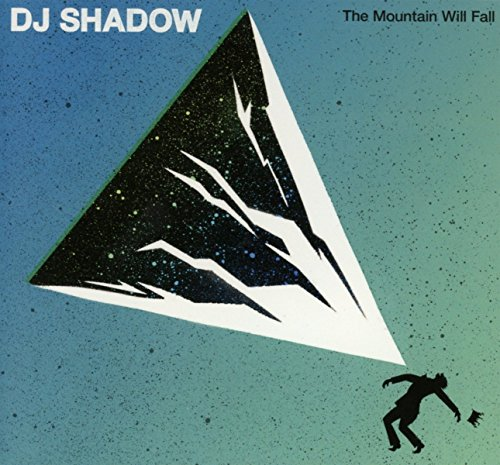 DJ Shadow - The Mountain Will Fall - Zortam Music