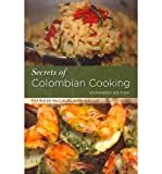 Patricia McCausland-Gallo [ SECRETS OF COLOMBIAN COOKING (EXPANDED) ] BY McCausland-Gallo, Patricia ( Author ) [ 2012 ] Paperback