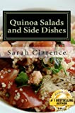 Quinoa Salad and Side Dishes: Quick and Easy Quinoa Salad and Side Dish Recipes