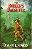 The Robber's Daughter (0416262201) by Lindgren, Astrid