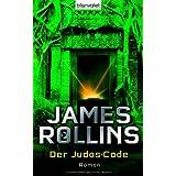 """Der Judas-Codevon """"James Rollins"""""""