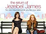Download The Return of Jezebel James Episodes at Amazon Unbox