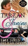 Tarzan & Janine (Texas Billionaires Club) (Volume 1)