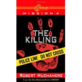 The Killing (Cherub: Mission 4) ~ Robert Muchamore