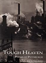 Tough Heaven: Poems of Pittsburgh