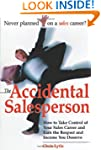 The Accidental Salesperson: How to Ta...