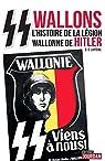 SS wallons: Récits de la 28e division SS de grenadiers volontaires Wallonie (JOURDAN (EDITIO)