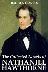 The Collected Novels of Nathaniel Hawthorne