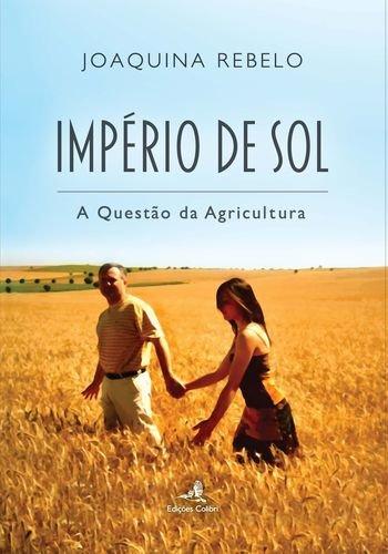 Imp̩rio de Sol РA Quesṭo da Agricultura