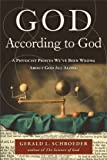 God According to God: A Physicist Proves We've Been Wrong About God All Along (0061710156) by Schroeder, Gerald