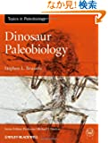 Dinosaur Paleobiology (TOPA Topics in Paleobiology)