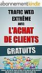 Trafic Web Extr�me Avec L'Achat De Cl...