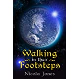 Walking in Their Footstepsby Nicola Jones