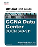 CCNA Data Center DCICN 640-911 Offici...
