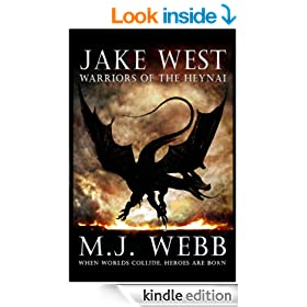 Jake West - Warriors of the Heynai (The Jake West Trilogy Book 2)