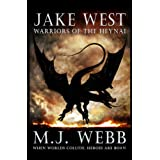Jake West - Warriors of the Heynai (The Jake West Trilogy Book 2)by M J  Webb