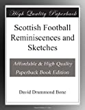 img - for Scottish Football Reminiscences and Sketches book / textbook / text book