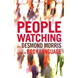 Peoplewatching: The Desmond Morris Guide to Body Languageby Desmond Morris