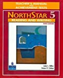 NorthStar 5: Reading and Writing (Teacher's Manual & Achievement Tests) 3rd Edition (NorthStar) (0132336758) by Judy L. Miller