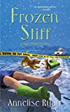 Frozen Stiff (Mattie Winston Mysteries Book 3)
